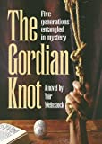 The Gordian Knot, Yair Weinstock, 0899062857