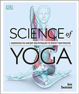 Science Of Yoga: Amazon.es: Ann Swanson: Libros en idiomas ...