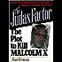 The Judas Factor: The Plot to Kill Malcolm X