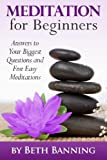 img - for Meditation for Beginners: Answers to Your Biggest Questions and Five Easy Meditations (The Meditation for Life Series) (Volume 1) book / textbook / text book