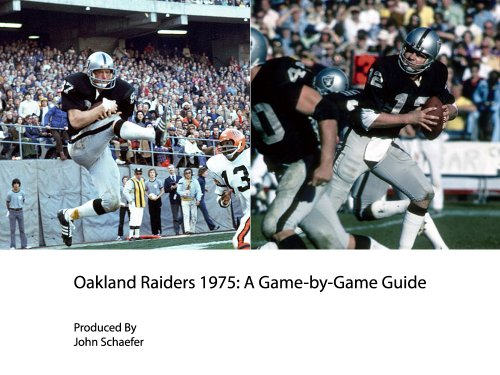 Ken Oakland Raiders (Oakland Raiders 1975: A Game-by-Game Guide)