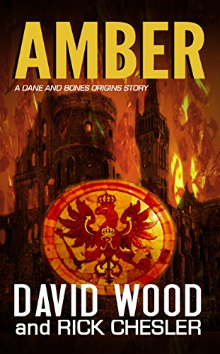 Amber: A Dane and Bones Origins Story (The Dane And Bones Origins Series Book 7)