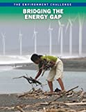 Bridging the Energy Gap, Andrew Langley, 141094297X