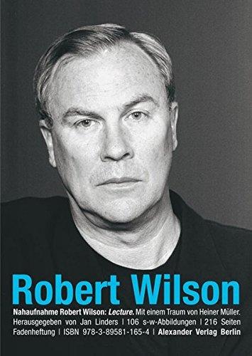 NAHAUFNAHME: Robert Wilson. Lecture
