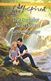 img - for The Bachelor Next Door (Castle Falls) book / textbook / text book