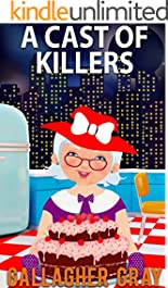 A Cast of Killers (Hubbert & Lil Cozy Mystery Series Book 2)