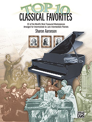 Top 10 Classical Favorites: 10 of the World's Most Treasured Masterpieces (Top 10 Series)