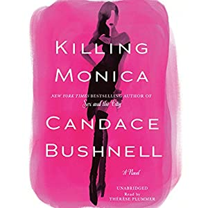 Killing Monica Audiobook