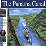 Front cover for the book The Panama Canal: The Story of how a jungle was conquered and the world made smaller (Wonders of the World Book) by Elizabeth Mann