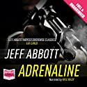 Adrenaline Audiobook by Jeff Abbott Narrated by Kyle Riley