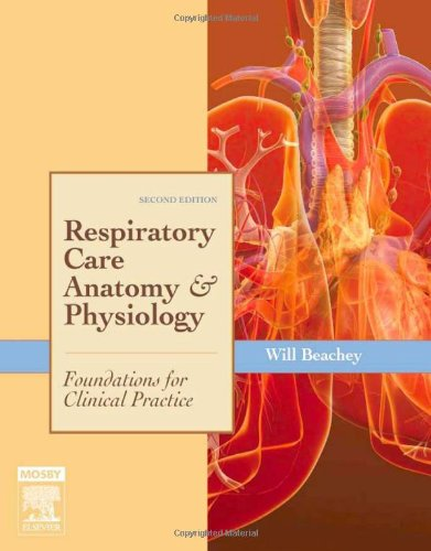 Respiratory Care Anatomy and Physiology: Foundations for Clinical ...