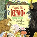 Beyond the Deepwoods: The Edge Chronicles | Paul Stewart,Chris Riddell