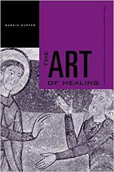 The Art of Healing: Painting for the Sick and the Sinner in a Medieval Town