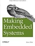 Making Embedded Systems: Design Patterns For Great