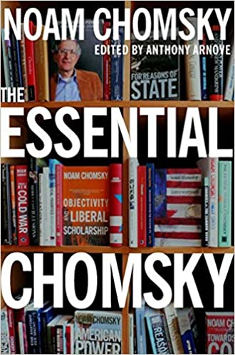 The Essential Chomsky: Noam Chomsky, Anthony Arnove