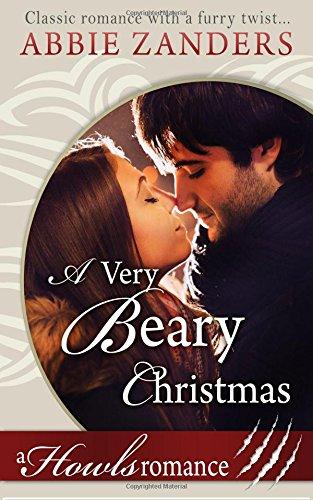 A Very Beary Christmas: A Howls Romance (Christmas Beary)