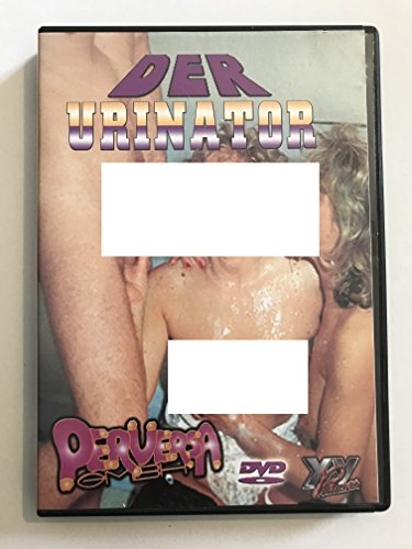 Der Urinator (XXX-Rated Adult Hardcore) ~ See Photo