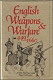 English Weapons & Warfare, 449-1660