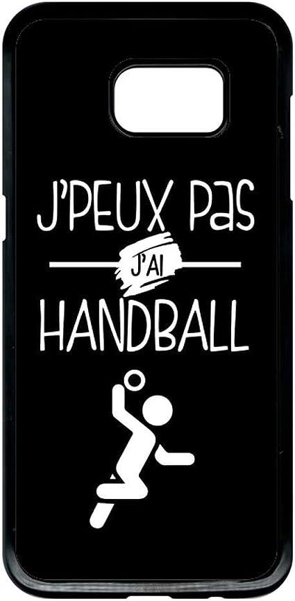 Générique Coque j'peux Pas J'Ai Handball 9 Compatible Samsung s7 ...
