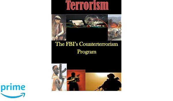 The FBIs Counterterrorism Program: U.S. Department of ...