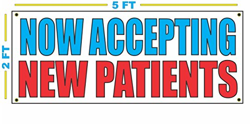 NOW ACCEPTING NEW PATIENTS Banner Sign for Doctor Dentist 24 hr Clinic Emergency ()
