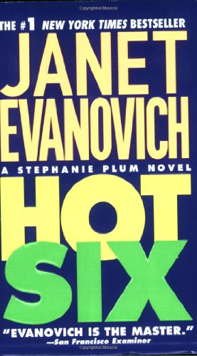Hot Six (Stephanie Plum, No. 6) (Stephanie Plum Novels)