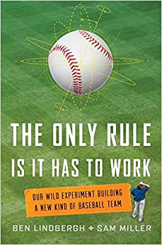 ;;TOP;; The Only Rule Is It Has To Work: Our Wild Experiment Building A New Kind Of Baseball Team. Guadalix signed Thrubeam ataku SnapGene Zambians