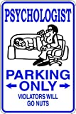 Psychologist - Parking Signs - Picture Art - Peel & Stick Vinyl Wall Decal Sticker Size : 9 Inches X 18 Inches - 22 Colors Available