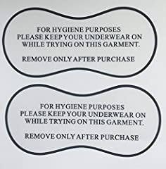 "102 Adhesive Hygiene Labels/ Liners Suitable for Swimwear/lingerie Removable adhesive so can be reapplied a couple of times without losing its stick. Reads: ""For Hygiene Purposes please keep your underwear on while trying on this garment. Rem..."