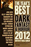 img - for The Year's Best Dark Fantasy & Horror, 2012 Edition book / textbook / text book