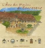 Image de L'ame des maisons de Bourgogne (French Edition)