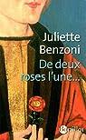 De deux roses l'une... par Benzoni