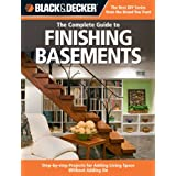Black & Decker The Complete Guide to Finishing Basements: Step-by-step Projects for Adding Living Space without Adding On