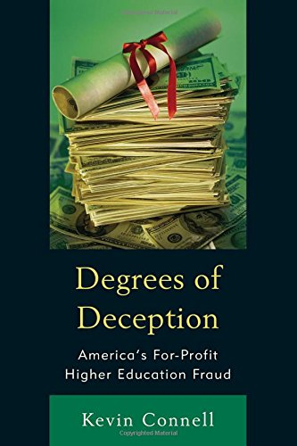 Degrees of Deception: America's For-Profit Higher Education Fraud
