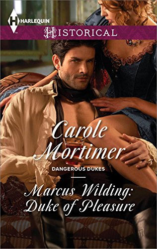 Marcus Wilding: Duke of Pleasure (Dangerous Dukes Book 1)