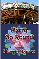 Merry Go Round (Maple Valley Trilogy) (Volume 3) Paperback
