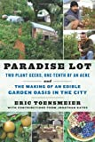 Paradise Lot, Eric Toensmeier and Jonathan Bates, 1603583998