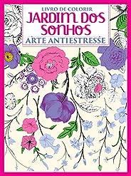 Jardim dos Sonhos: Arte Antiestresse - Livro Para Colorir