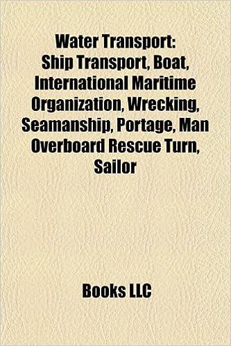 Water transport: Ship transport, International Maritime Organization