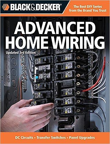 Black Decker Advanced Home Wiring Updated 3rd Edition DC