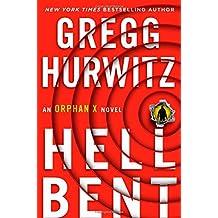 Hellbent: An Orphan X Novel