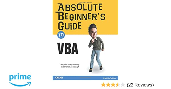absolute beginner s guide to vba paul mcfedries 0029236730765 rh amazon com Access 2010 VBA Books Access VBA Book