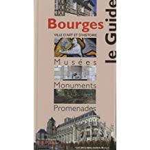 Bourges, le guide