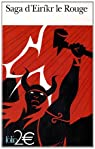 Saga d'Eiríkr le Rouge, suivi de : Saga des Groenlandais par Anonyme