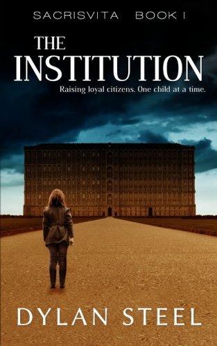 Download The Institution (Sacrisvita) (Volume 1) pdf