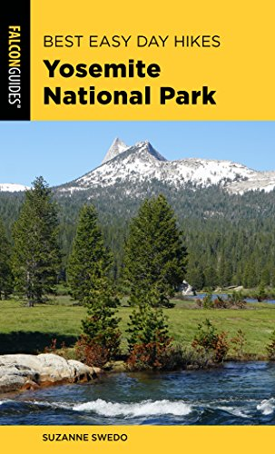 Pdf Travel Best Easy Day Hikes Yosemite National Park (Best Easy Day Hikes Series)
