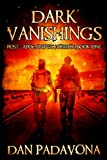 Dark Vanishings: Post-Apocalyptic Horror Book 1 (Dark Vanishings - Post-Apocalyptic Horror)