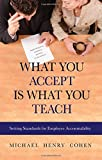 What You Accept Is What You Teach 9781886624764