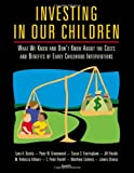 img - for Investing in Our Children: What We Know and Don't Know About the Costs and Benefits of Early Childhood Interventions book / textbook / text book