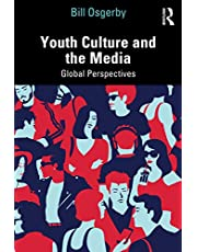 Youth Culture and the Media: Global Perspectives